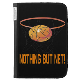 Nothing But Net Kindle Cases
