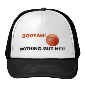 NOTHING BUT NET! Hat