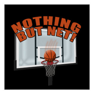 Nothing but Net Posters