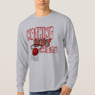 Nothing but nets LONG SLEEVE Shirt