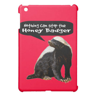 Nothing Can Stop the Honey Badger! (He speaks) iPad Mini Cover
