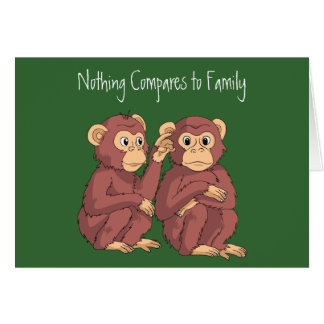 Nothing Compares to Family Card