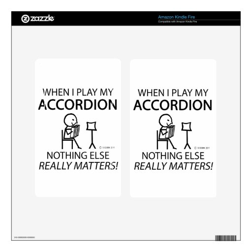 Nothing Else Matters Accordion Decals For Kindle Fire