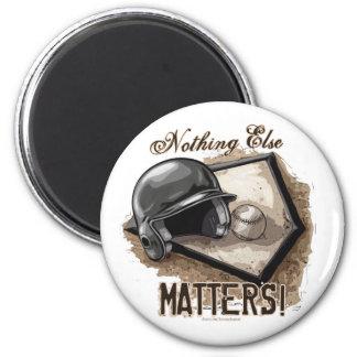 Nothing Else Matters! Magnet