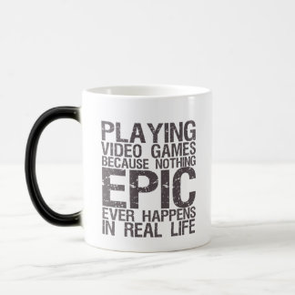 Nothing Epic Gamers and Geek Funny Mug