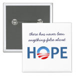 Nothing False About Hope - Button