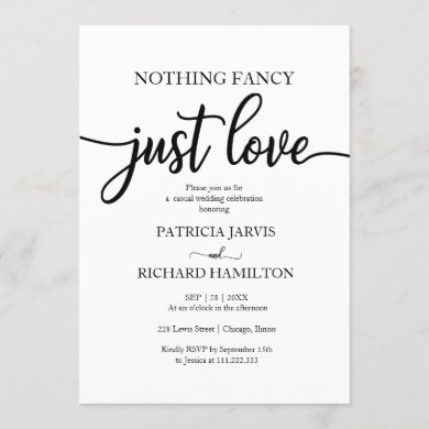 Nothing Fancy Just Love Casual Wedding Invitation
