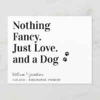 Nothing Fancy Just Love Dog Save The Date Postcard