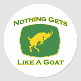 Nothing Gets Like A Goat Classic Round Sticker