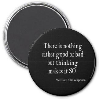 Nothing Good or Bad Thinking Shakespeare Quote Fridge Magnet