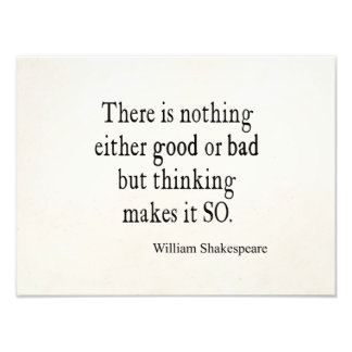 Nothing Good or Bad Thinking Shakespeare Quote Photo Print