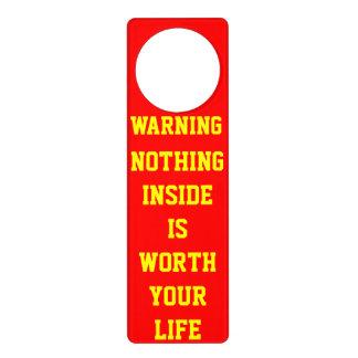 NOTHING INSIDE IS WORTH YOUR LIVE DOOR HANGER