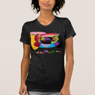 NOTHING IS AS IT SEEMS ... T-Shirt