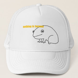 nothing is forever frog trucker hat