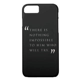 Nothing is Imposible iPhone 7 Case
