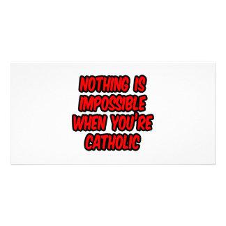 Nothing Is Impossible...Catholic Card