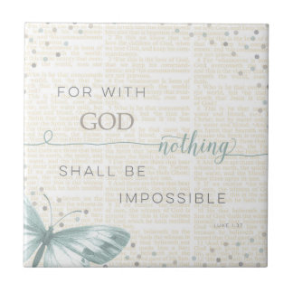 Nothing Is Impossible Ceramic Tile
