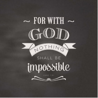 Nothing is Impossible Cutout