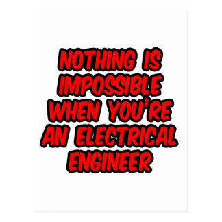 Nothing Is Impossible...Electrical Engineer Postcards