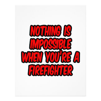 "Nothing Is Impossible...Firefighter 8.5"" X 11"" Flyer"