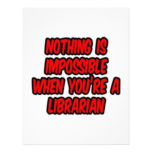 Nothing Is Impossible...Librarian Letterhead Template