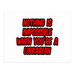 Nothing Is Impossible...Librarian Post Card