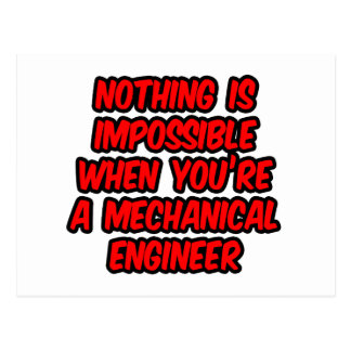 Nothing Is Impossible...Mechanical Engineer Postcard