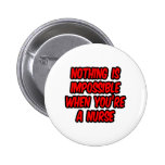 Nothing Is Impossible...Nurse Buttons