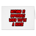 Nothing Is Impossible...Nurse Card