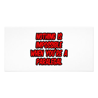 Nothing Is Impossible...Paralegal Customized Photo Card