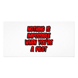 Nothing Is Impossible...Pilot Customized Photo Card