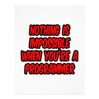 Nothing Is Impossible...Programmer Custom Flyer