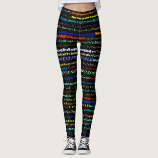 Nothing Is Impossible Text Design Leggings