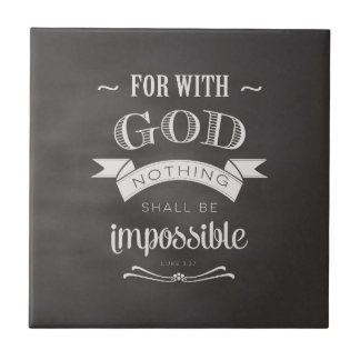 Nothing Is Impossible Tile