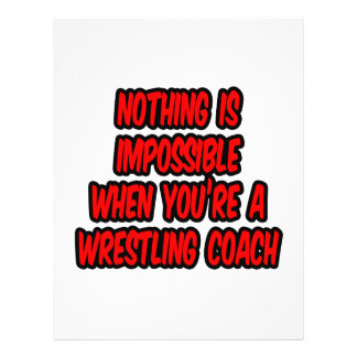 "Nothing Is Impossible...Wrestling Coach 8.5"" X 11"" Flyer"