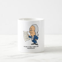 Nothing Is More Taxing Than Certain Death Coffee Mug