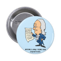 Nothing Is More Taxing Than Certain Death Pinback Button