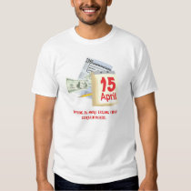 Nothing Is More Taxing Than Certain Death T-Shirt