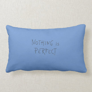 Nothing is Perfect, Home Decor, Modern Lumbar Pillow