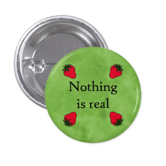 Nothing is real buttons