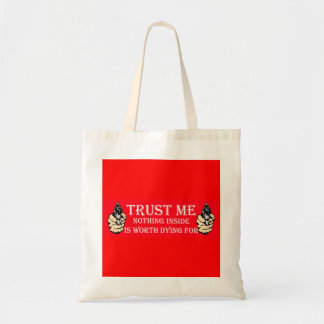 Nothing is worth dying for budget tote bag