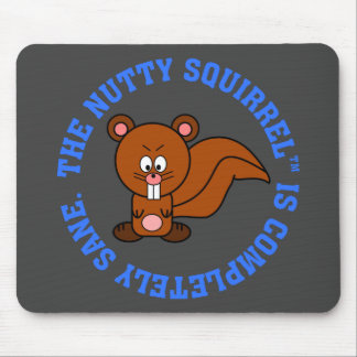 Nothing is wrong with me: I am completely sane Mouse Pad