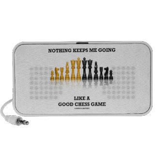 Nothing Keeps Me Going Like A Good Chess Game iPhone Speaker