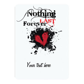 Nothing Last forever Card