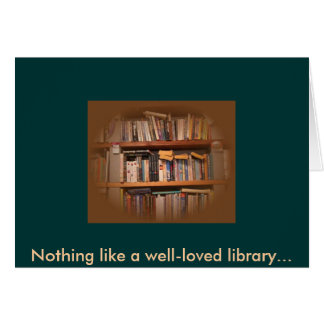 Nothing like a well-loved library... card