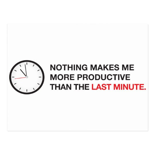 Nothing makes me more productive... postcard