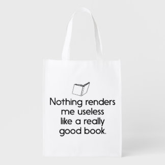 Nothing Renders Me Useless Like a Good Book Grocery Bag