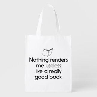 Nothing Renders Me Useless Like a Good Book Grocery Bags