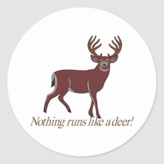 Nothing Runs like a Deer Classic Round Sticker