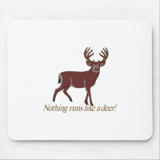 Nothing Runs like a Deer Mouse Pad
